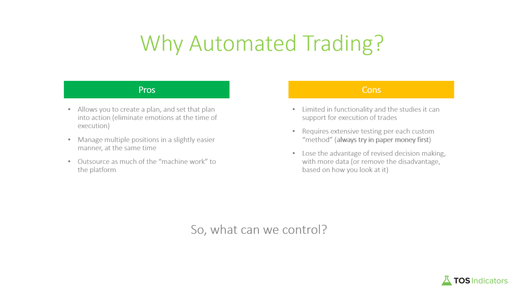 Pros and cons of automated trading in ThinkOrSwim