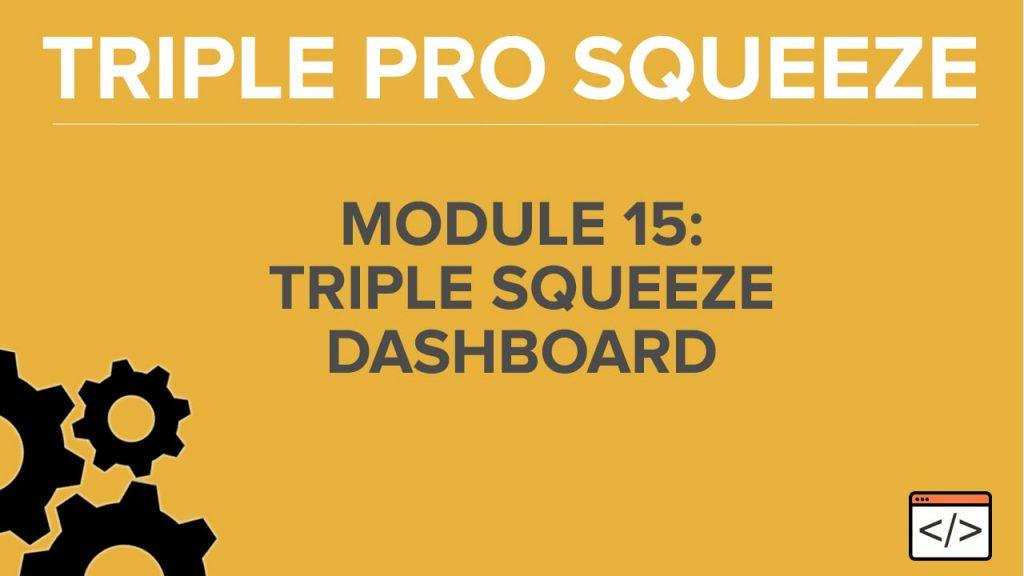 Module 15 - Triple Squeeze Dashboard-min
